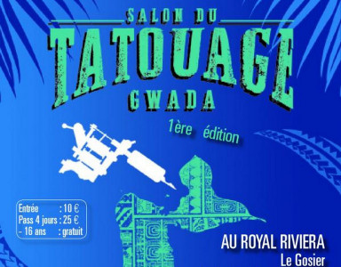 Convention de tatouage GWADA TATTOO 2018, Le Gosier, Guadeloupe
